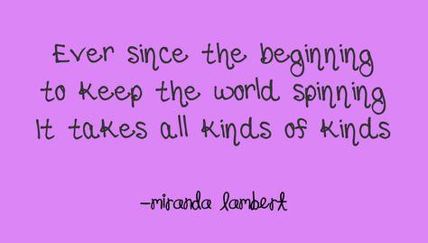 Miranda Lambert- All Kinds of Kinds #country #music #song #lyrics #quote