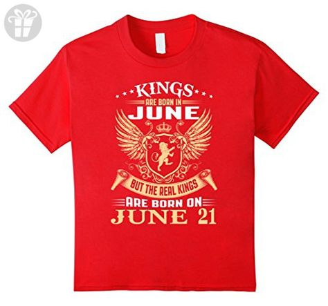 Kids Kings Are Born On June 21 Birthday 4 Red