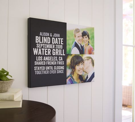 Pair the details of your first date with your favorite photos for unique and personalized home decor. A gallery-style canvas print is the perfect way to display this daily reminder of what makes your love special.