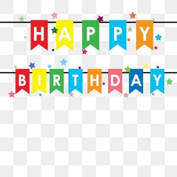 Happy Birthday Birthday Happy Vector Png Transparent Clipart Image And Psd File For Free Download Happy Birthday Png Happy Birthday Banners Happy Birthday Posters