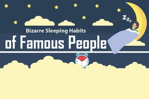Bizarre Sleeping Habits of Famous People (Infographic