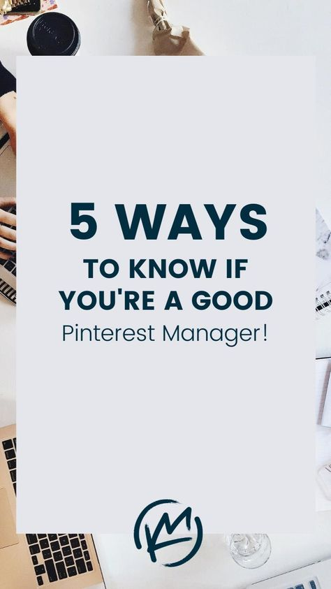 How to know if you're a good Pinterest manager, Pinterest VA or Pinterest virtual assistant