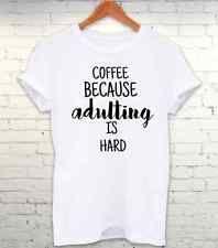 Café por adulting es duro Tumblr Hipster Nerd T camisa para hombre para mujer Camiseta