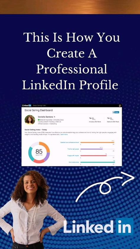 This Is How You Create A Professional  LinkedIn Profile. LinkedIn profile tips, LinkedIn marketing