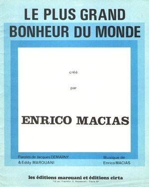Le Plus Grand Bonheur Du Monde Particuliers 10 Marchands 30 Partitions De Chansons Le Monde Bonheur