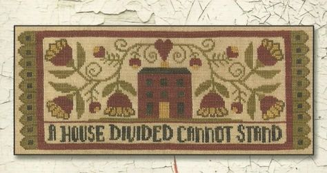 A House Divided Cannot Stand Teresa Kogut Cross Stitch Pattern