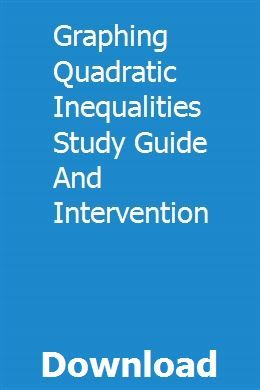 Graphing Quadratic Inequalities Study Guide And Intervention