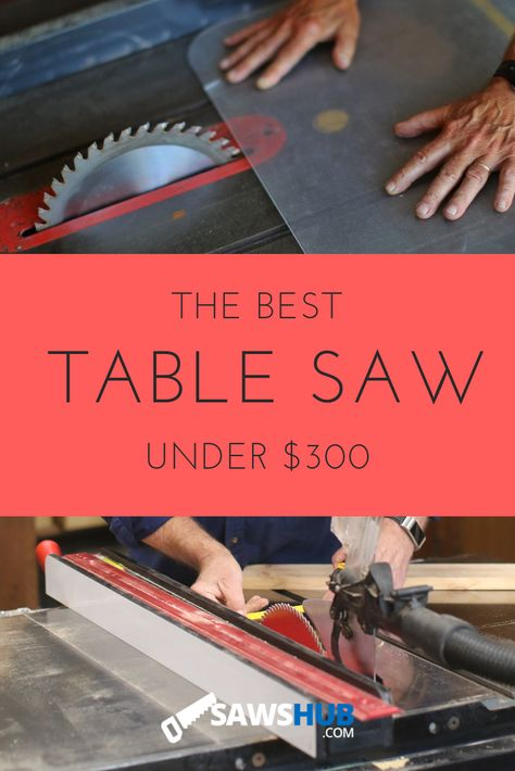 We've reviewed the best cheap table saw under $300 for beginner woodworkers to purchase. Select from popular brands like Dewalt, Skil, and Craftsman in our comprehensive buying guide. #sawshub #guide #bestof #review #tablesaw #woodworking