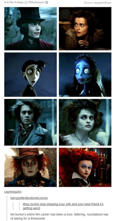 Johnny Depp + Helena Bonham Carter yet they arent married! she is married to tim burton! All of the movies listed are tim burton movies. He always gets depp and helena to act together in his movies. Its quite weird actuallu Film Tim Burton, Burton Burton, Tumblr Funny, Funny Memes, That's Hilarious, Funny Quotes, Citations Film, The Lone Ranger, Helena Bonham Carter