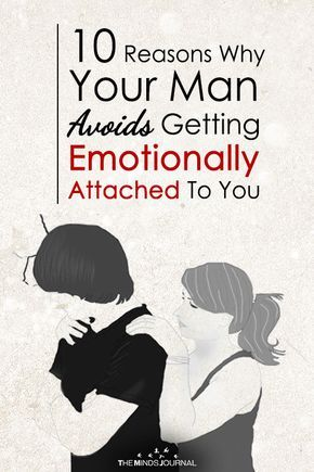 3cedd212d6c30ba9c1cd2023cd0e824f - How To Get A Man Emotionally Attached To You