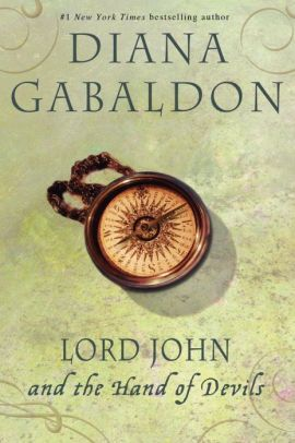 Lord John And The Hand Of Devils Lord John Grey Series By Diana Gabaldon Paperback Barnes Noble Lord John John Gray Books Diana Gabaldon Books
