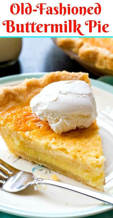 Old Fashioned Buttermilk Pie Recipe Buttermilk Pie Buttermilk Pie Recipe Chess Pie Recipe