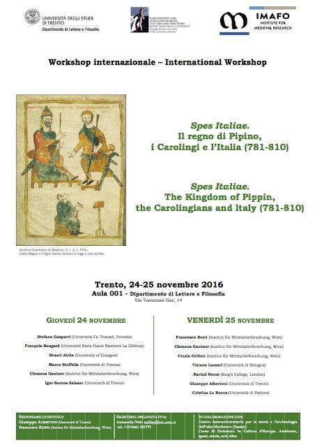 Italia Medievale: Spes Italiae. Il regno di Pipino, i Carolingi e l'Italia (781-810)