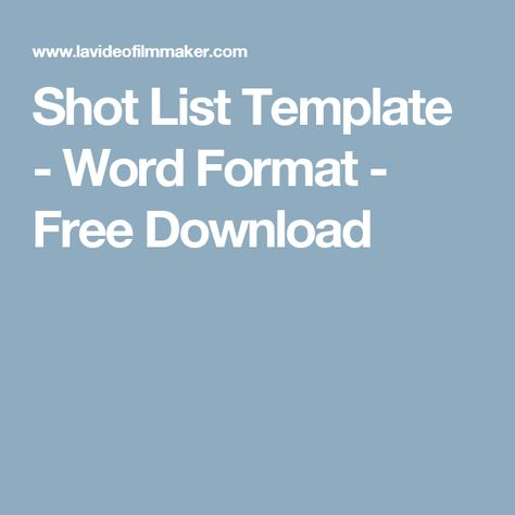 Shot List Template  Word Format  Free Download  Directing