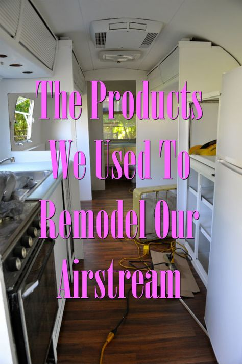 The Product Used to Remodel an Airstream: Includes paint, flooring, cleaning and more!