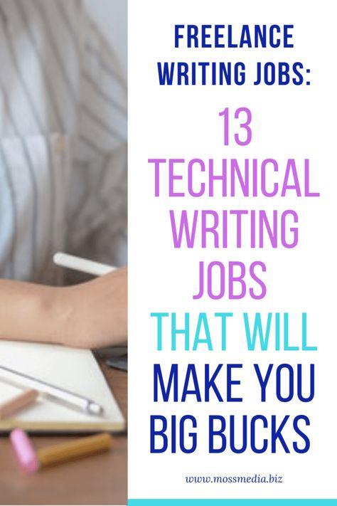 13 Technical Writing Jobs That Will Pay You Big Bucks