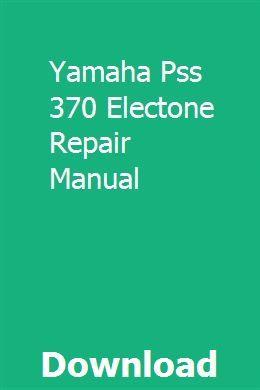 Yamaha Pss 370 Electone Repair Manual Repair Manuals Repair Yamaha