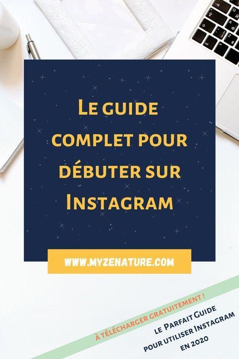 Le guide complet pour débuter sur Instagram
