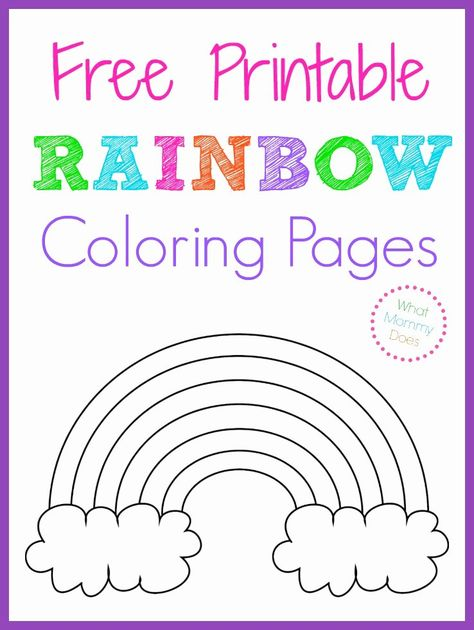 Coloring Activities For Kids Awesome Free Printable Rainbow Coloring Pages Dÿœˆ What Mommy Does In 2020 Printables Free Kids Rainbow Birthday Party Rainbow Theme