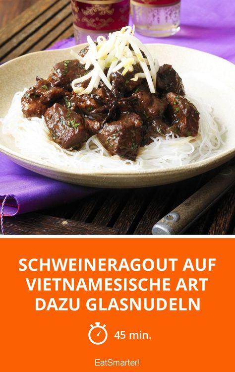 schweineragout auf vietnamesische art dazu glasnudeln