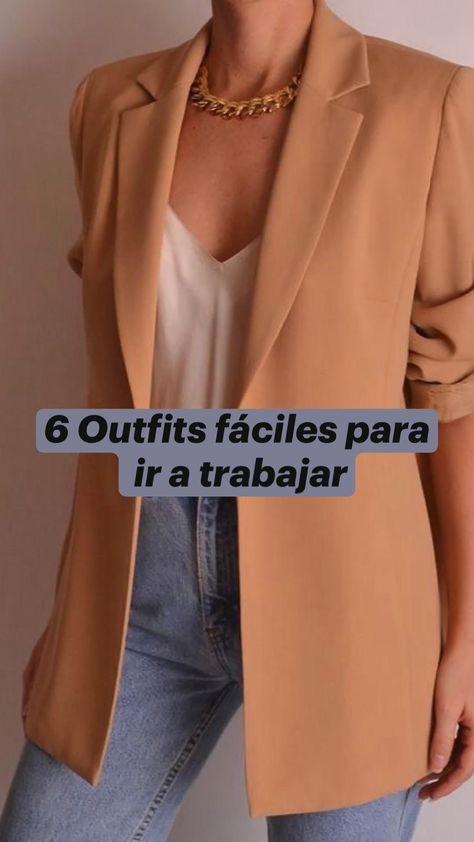 6 Outfits fáciles para  ir a trabajar
