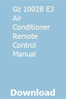 Gz 1002B E3 Air Conditioner Remote Control Manual | tidenaly