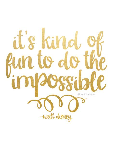 It's kind of Fun to do the Impossible - Walt Disney Quote - Faux Gold Foil Printable - INSTANT DOWNLOAD - Motivational Inspirational Print