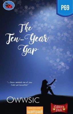 The 10-Year Gap (PUBLISHED under LIB) in 2019 | Best Wattpad Stories