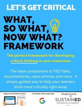 Let S Get Critical The What So What Now What Framework
