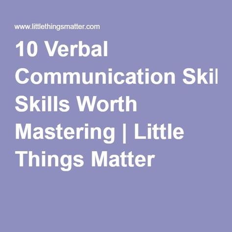 10 Verbal Communication Skills Worth Mastering Little Things - communications skills resume