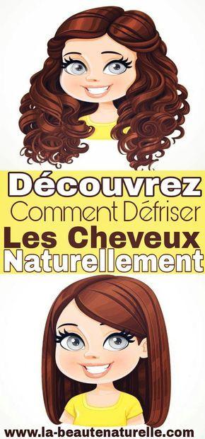 Découvrez Comment Défriser Les Cheveux Naturellement Défriser Cheveux Straightening Natural Hair Natural Hair Styles Relaxed Hair