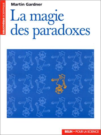 La Magie Des Paradoxes Francais Bons Livres Algebre Lineaire Livre Numerique