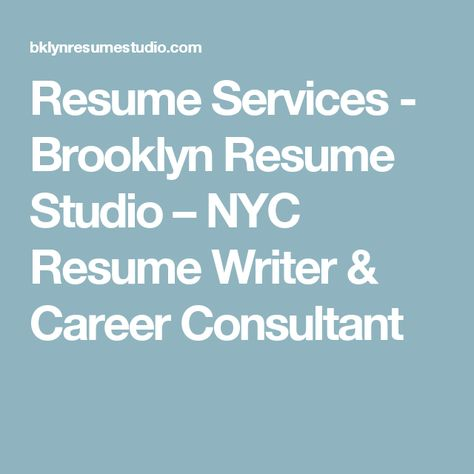 Resume Services - Brooklyn Resume Studio u2013 NYC Resume Writer - resume writer nyc
