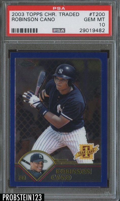 2003 Topps Chrome Traded #T200 Robinson Cano New York Yankees RC