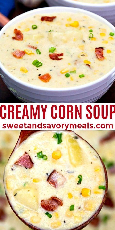 Creamy Corn Soup is a hearty medley of sweet kernels, tender potatoes, bacon, and herbs. #cornsoup #cornchowder #souprecipes #cornrecipes #sweetandsavorymeals