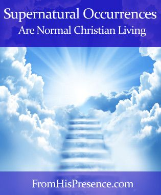Supernatural occurrences like angelic visitations, visiting Heaven, and seeing signs and wonders are normal Christian living. We can all experience these things according to the Bible. Here's why!