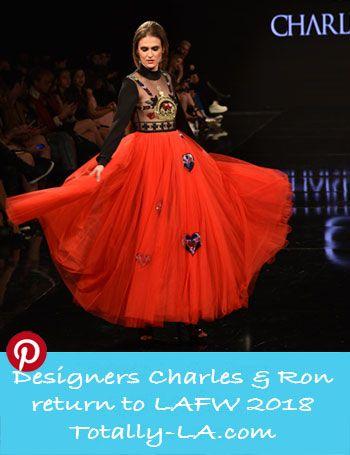 Designers Charles Ron Return To Lafw With Images Los Angeles Fashion Week La Fashion Week International Fashion Designers