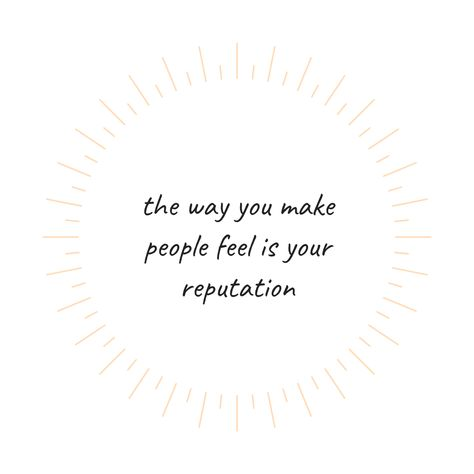 the way you make people feel is your reputation - ⁠ ⁠ be kind to yourself + the people around you 💛⁠ Cherish Quotes, Meant To Be Quotes, Feel Good Quotes, Be Kind Quotes, Quotes To Live By, You Are Enough Quote, Enough Is Enough Quotes, Wisdom Quotes, Me Quotes