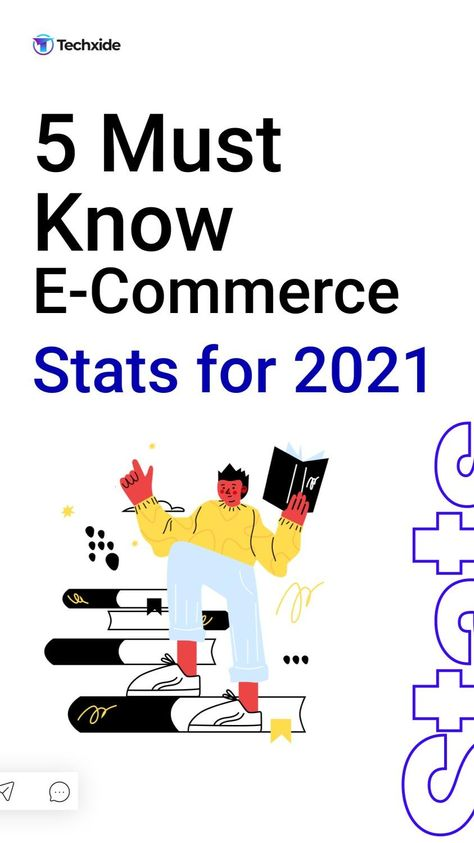 5 Must Know E-Commerce Stats for 2021