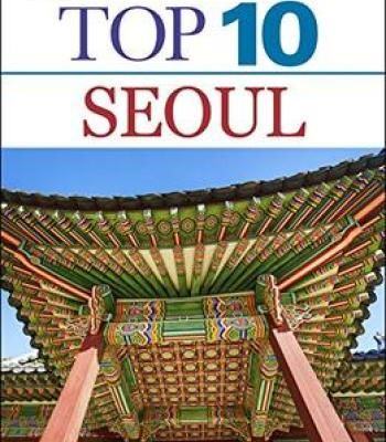 Top 10 Seoul Dk Eyewitness Travel Pdf Travel Travel Tops Seoul