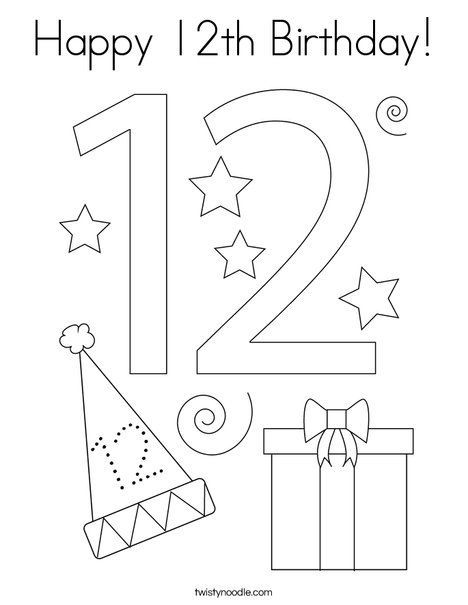 Happy 12th Birthday Coloring Page Twisty Noodle Happy 12th Birthday Birthday Coloring Pages Coloring Pages