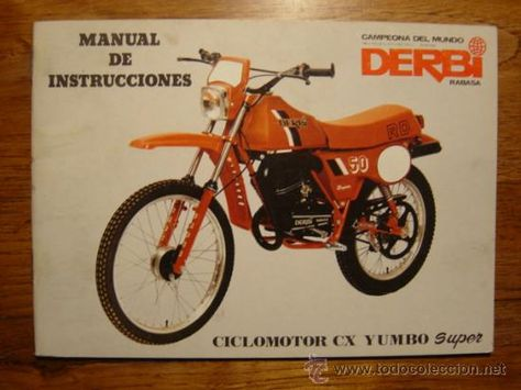 Manual De Instrucciones Moto Derbi Rabasa Ciclomotor Cx Yumbo Super Ciclomotores Motos Motos Clasicas