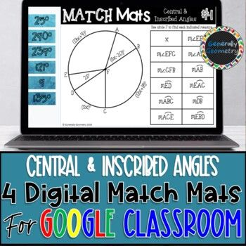 Central And Inscribed Angles 4 Digital Match Mats Circles Distance Learning Distance Learning Google Drive Activities Learning