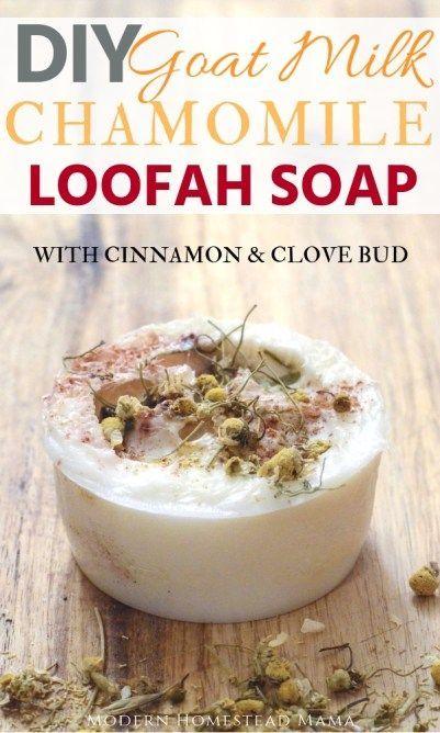 DIY Goat Milk Chamomile Loofah Soap | DIY Beauty | Soap