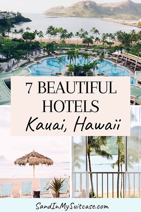 7 Best hotels in Kauai, Hawaii's garden isle