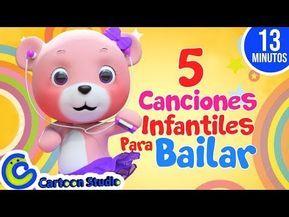 Canciones Infantiles Para Bailar Vídeos Infantiles Para Niños Música Para Canciones Infantiles Para Bailar Canciones Infantiles Musica Infantil Para Bailar