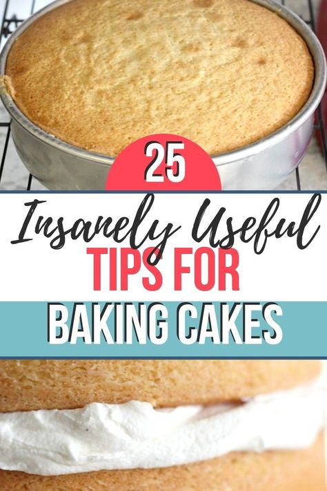 25 insanely useful tips for baking cakes. With these tips, you can bake cakes that come out great every time. #bakinghacks #caketips #bakingcakes #cakebaking
