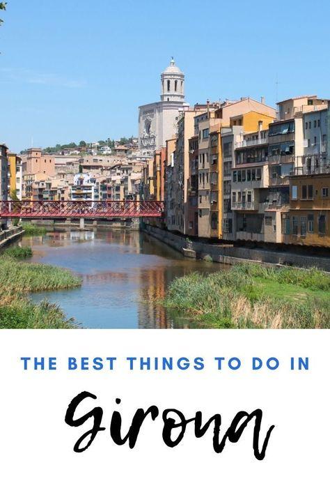 10 things to do in Girona