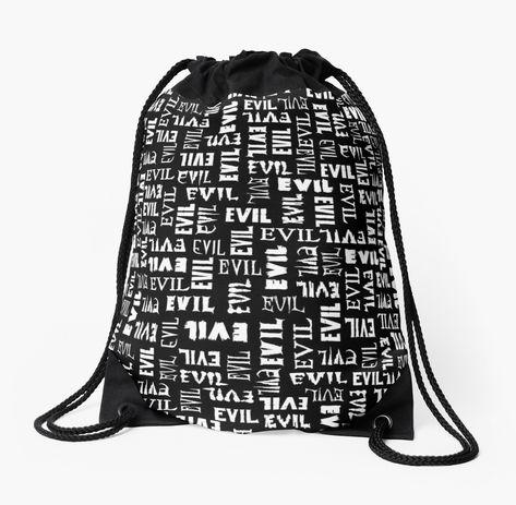 You tried to be good but it just didn t stick. Evil text pattern. Drawstring  bag funny dcdbb43b48