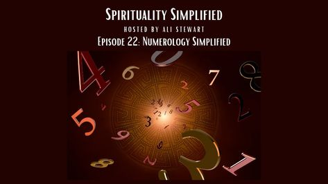 """In this week's episode of the """"Spirituality Simplified"""" podcast, we explore the magic and mysteries of numbers! Learn how to tap into each number's unique frequency to receive guidance & messages from your Inner Light & beyond! Come join me on this fascinating adventure of numerology and open your hearts & minds to the spiritual side of numbers! #numerology #lifepathnumber #angelnumbers #astrology #selfcare #spiritualguidance #spiritualitysimplifiedpodcast #soulhealingwithali"""